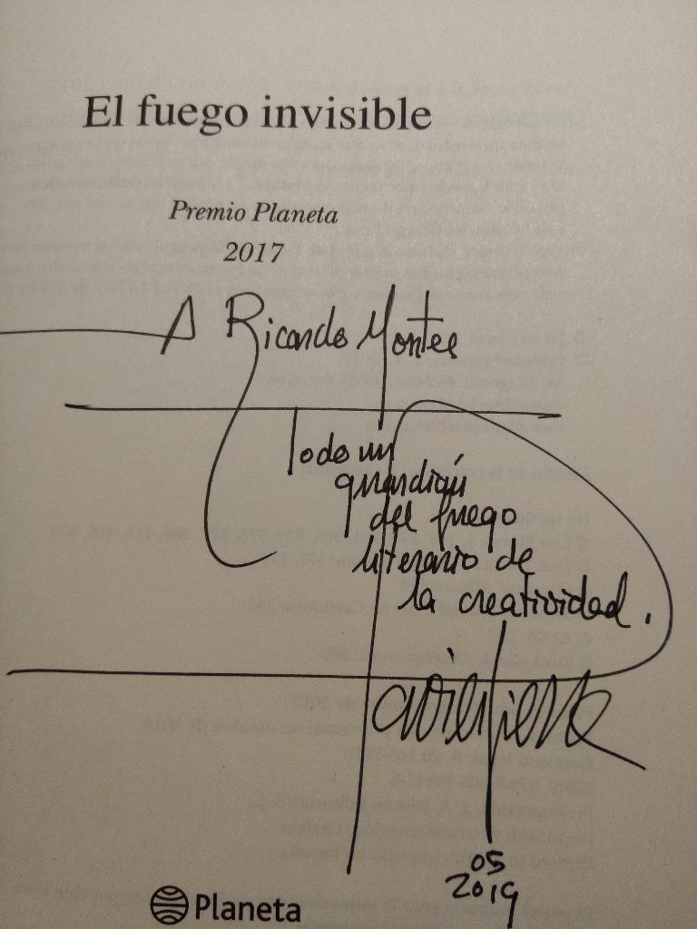 """Dedicatoria de Javier Sierra a Ricardo Montés, escrita en la novela """"El Fuego Invisible""""."""