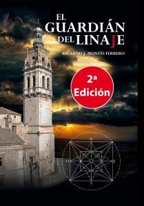 """""""EL GUARDIAN DEL LINAJE"""", segunda edición."""