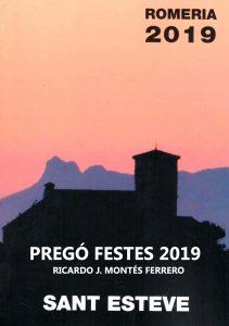 Pregó Festes Sant Esteve 2019 - Ricardo J. Montés Ferrero