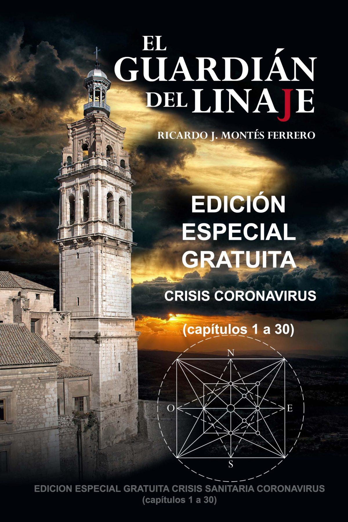 """""""El Guardián del Linaje"""", Edición Especial Gratuita Crisis Coronavirus 21-3-20"""